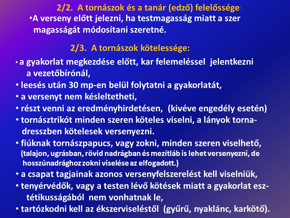 2/2. A tornászok és a tanár (edző) felelőssége: