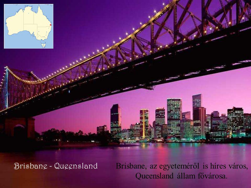 Brisbane, az egyeteméről is híres város, Queensland állam fővárosa.
