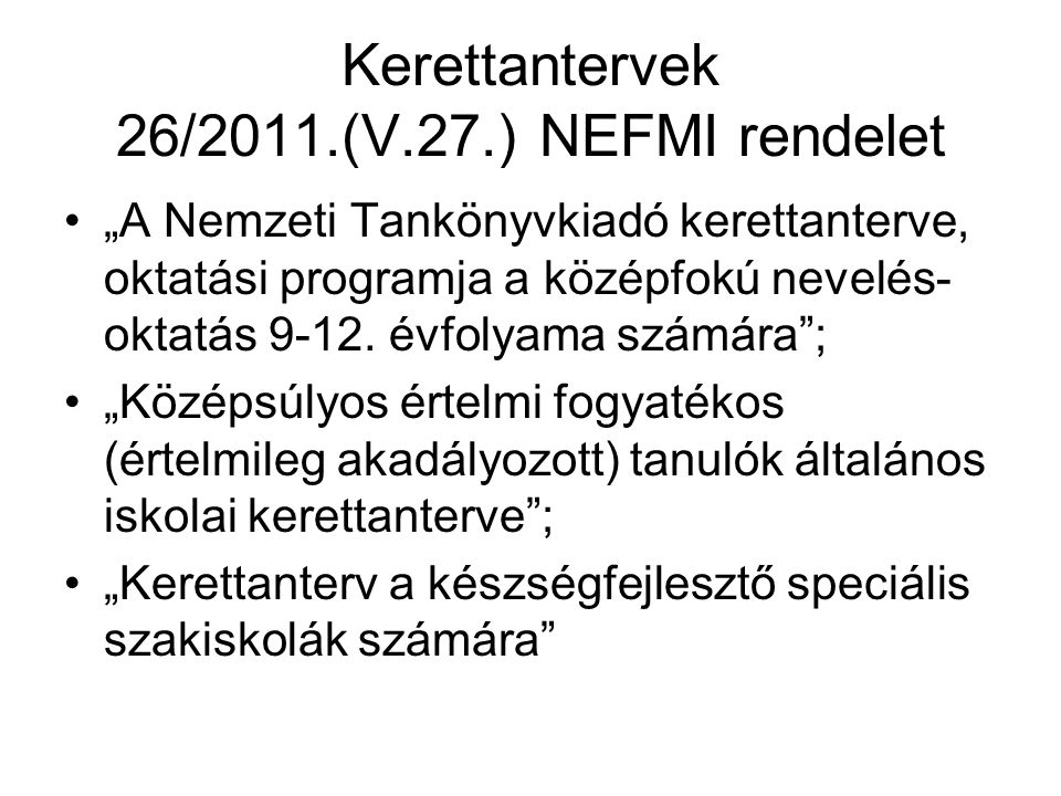 Kerettantervek 26/2011.(V.27.) NEFMI rendelet