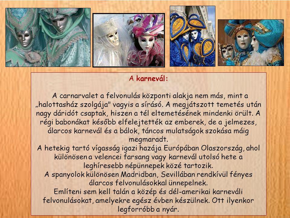 A karnevál: