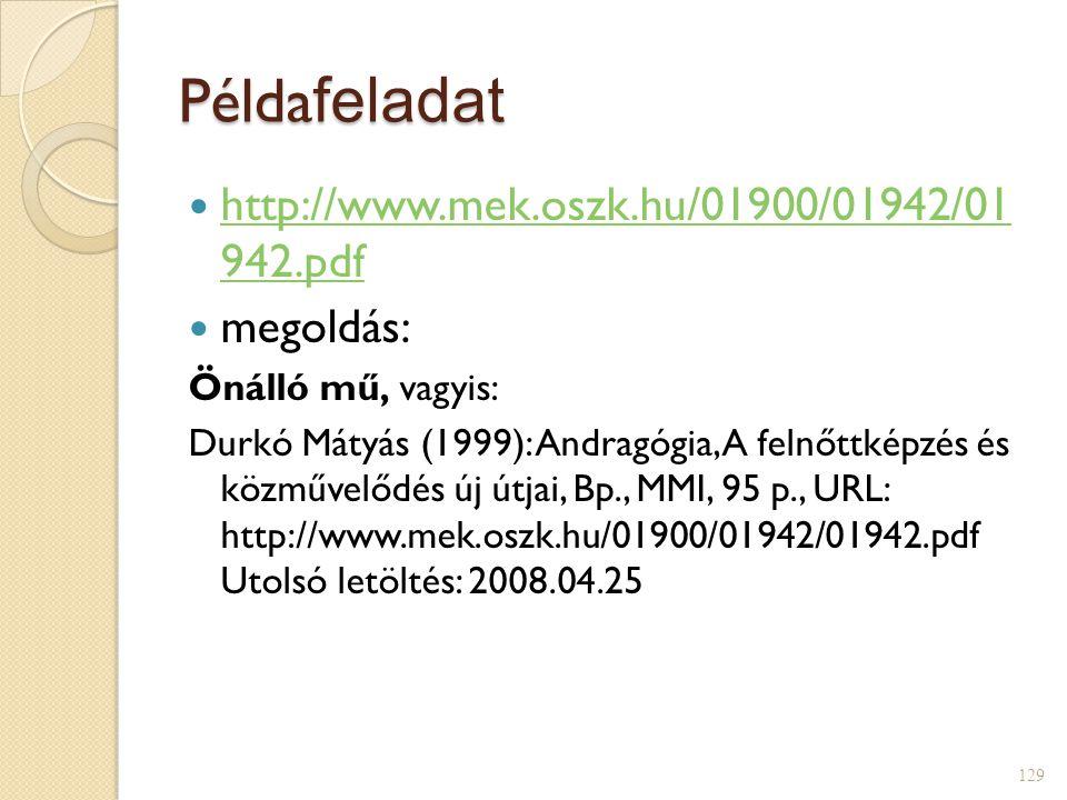 Példafeladat http://www.mek.oszk.hu/01900/01942/01 942.pdf megoldás: