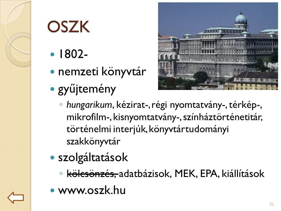 OSZK 1802- nemzeti könyvtár gyűjtemény szolgáltatások www.oszk.hu