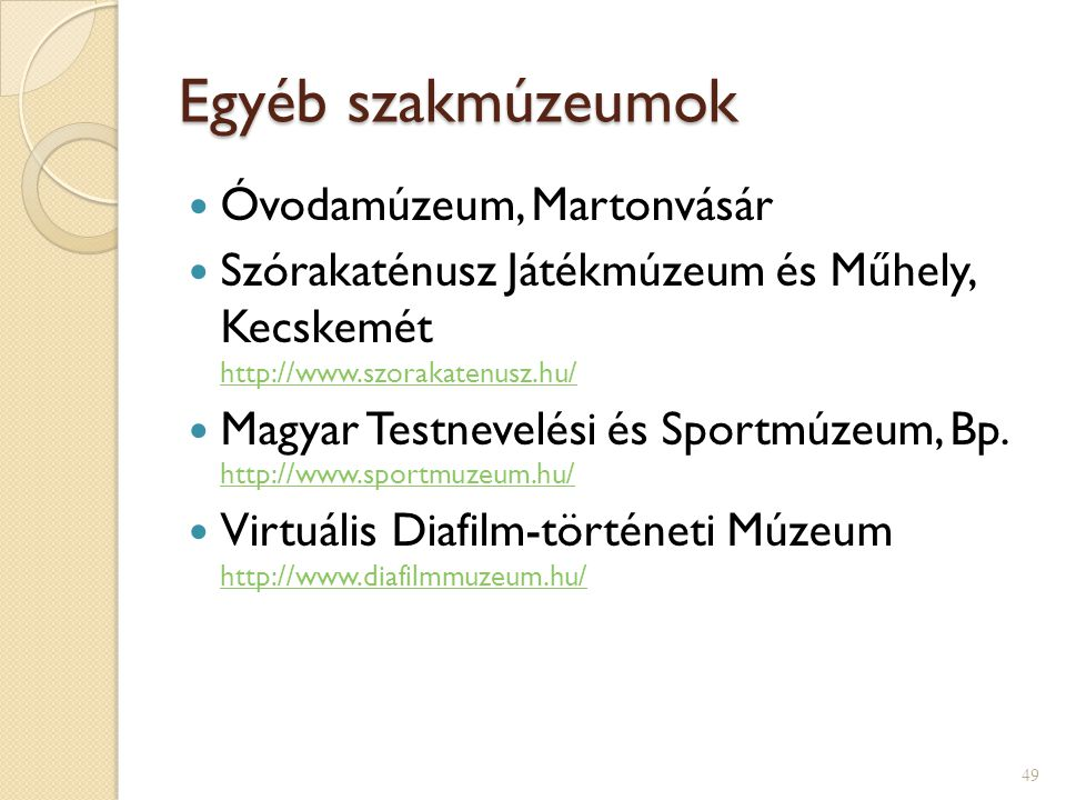 Egyéb szakmúzeumok Óvodamúzeum, Martonvásár