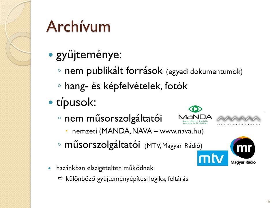 Archívum gyűjteménye: típusok: