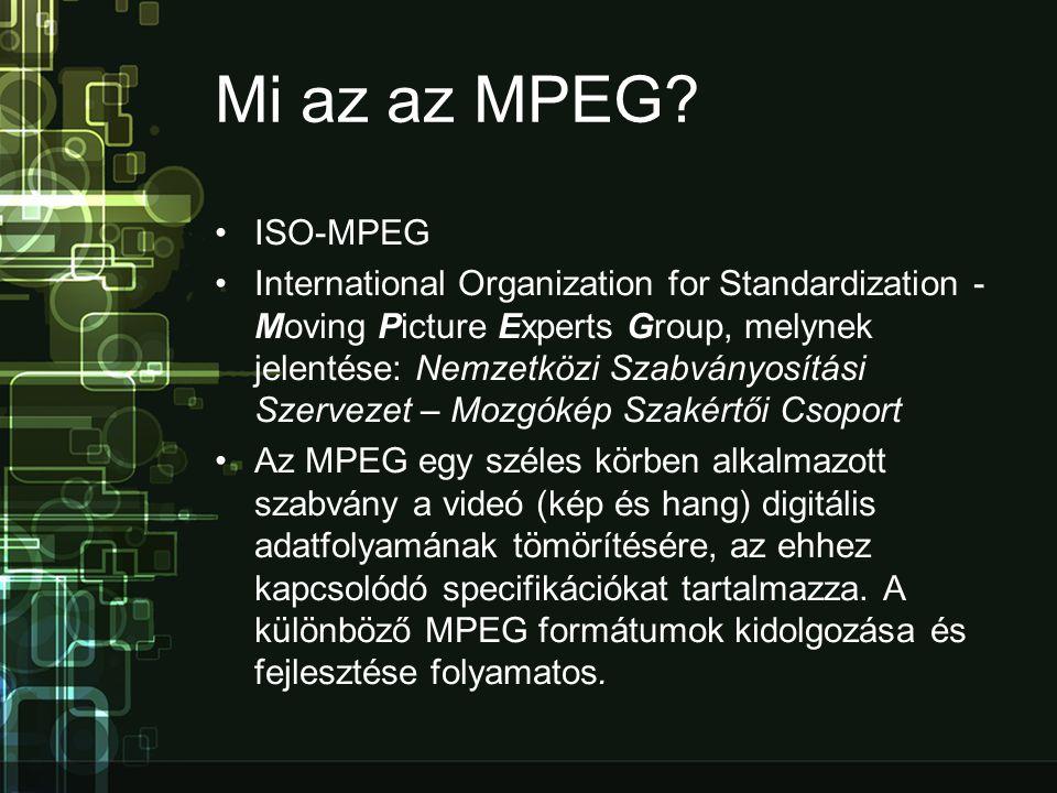 Mi az az MPEG ISO-MPEG.