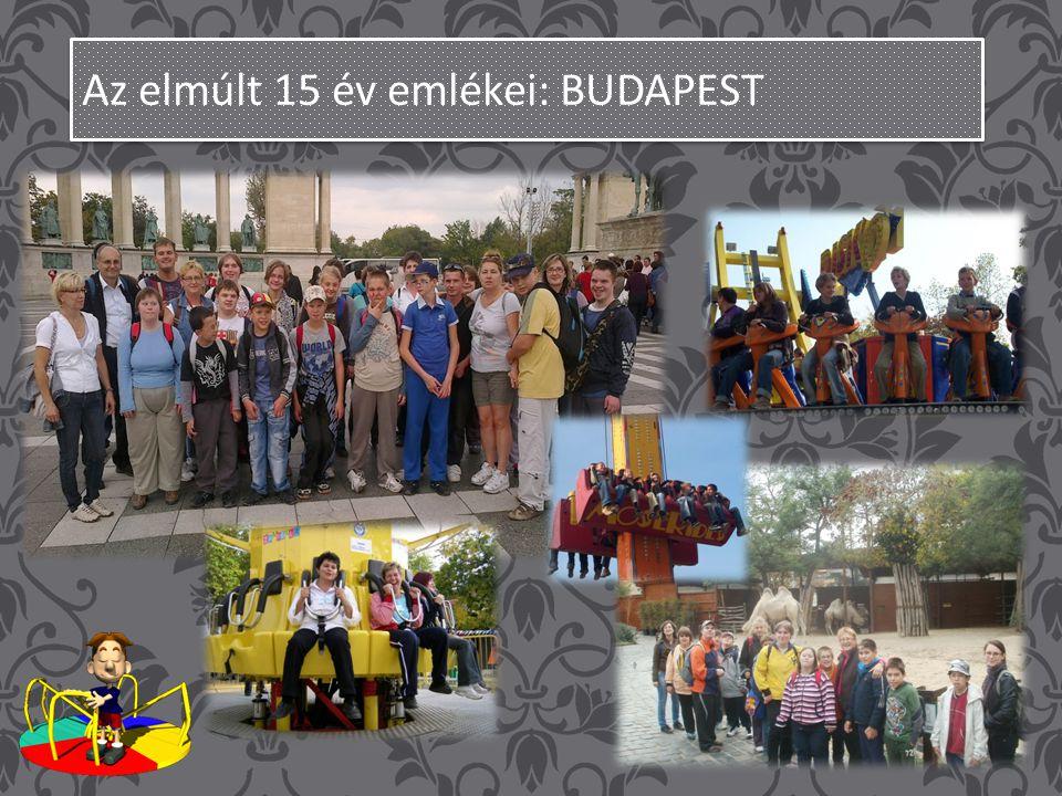 Az elmúlt 15 év emlékei: BUDAPEST