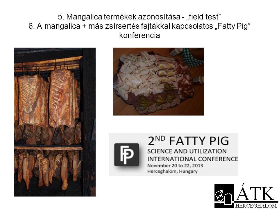 """5. Mangalica termékek azonosítása - """"field test 6"""