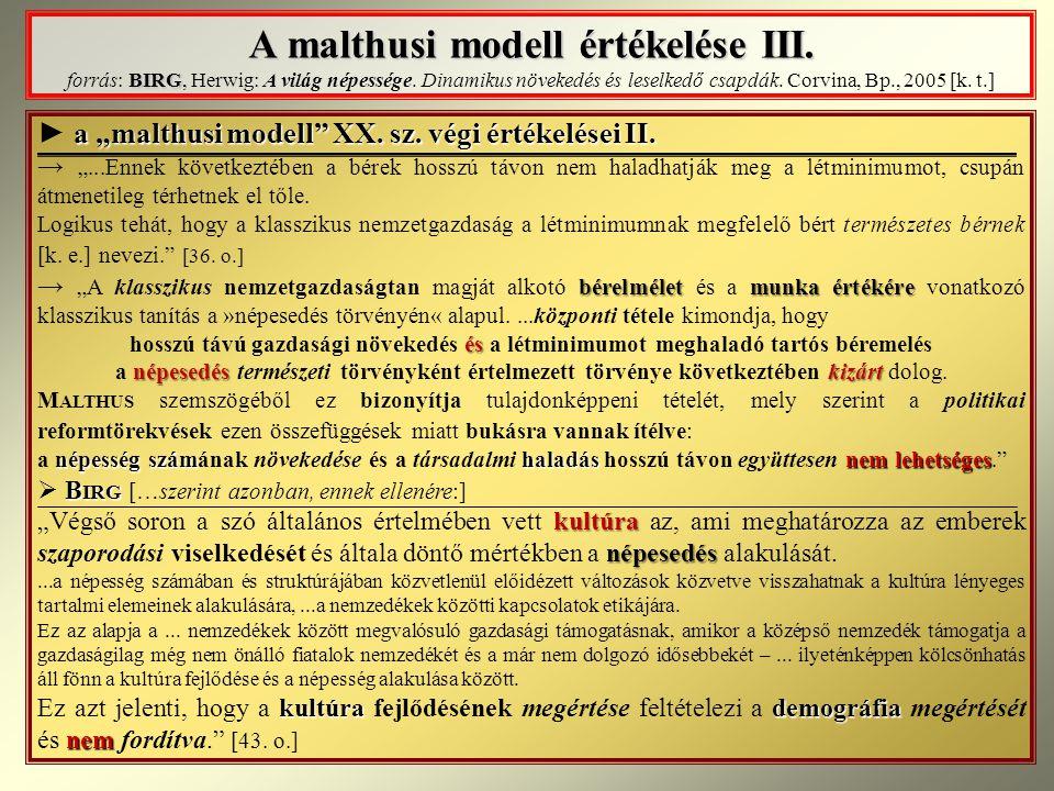 A malthusi modell értékelése III