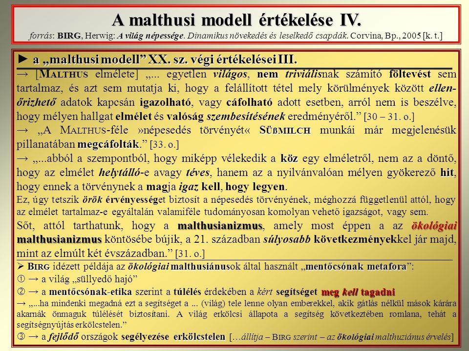 A malthusi modell értékelése IV