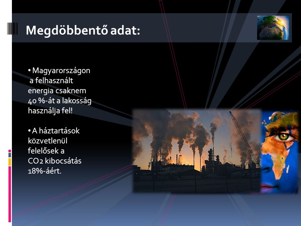 Megdöbbentő adat: Magyarországon a felhasznált energia csaknem