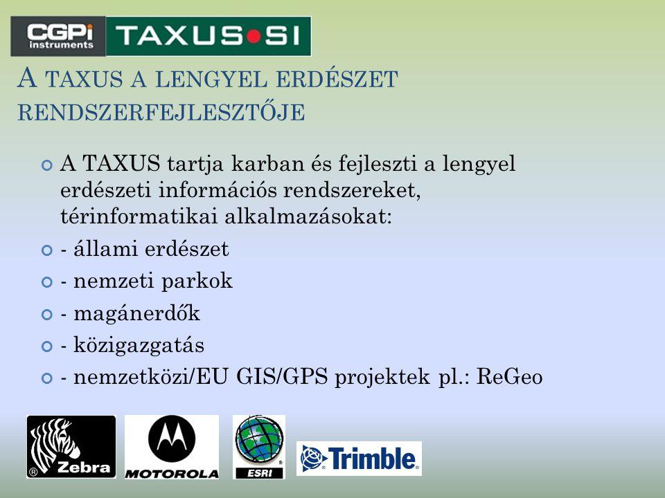 A taxus a lengyel erdészet rendszerfejlesztője