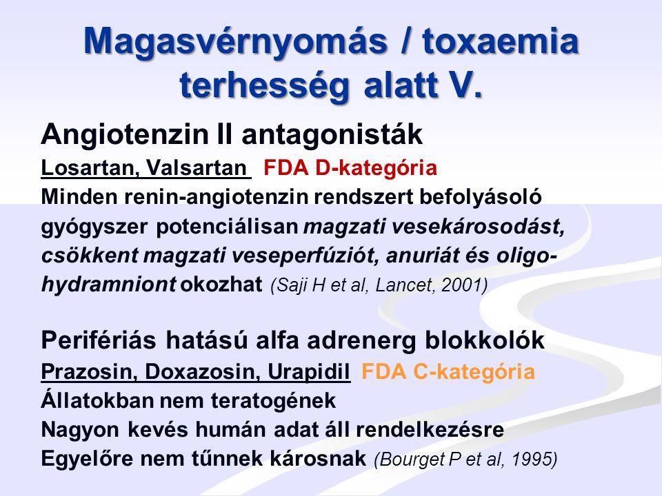 Magasvérnyomás / toxaemia terhesség alatt V.