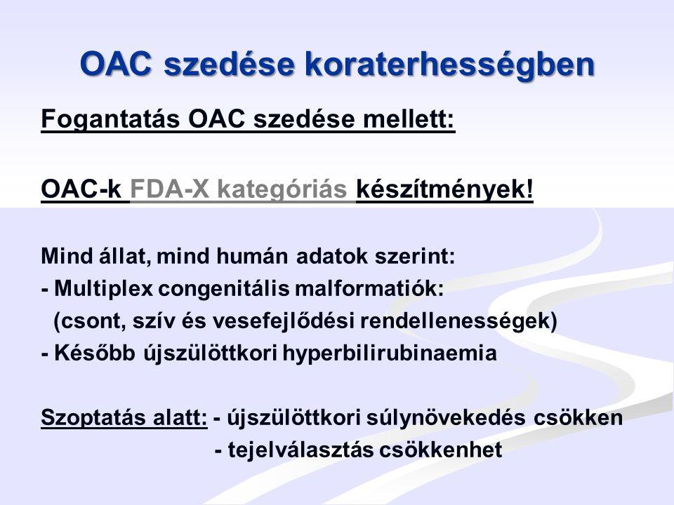OAC szedése koraterhességben