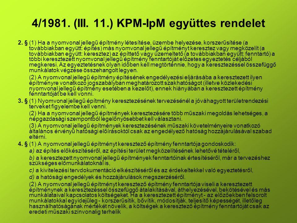 4/1981. (III. 11.) KPM-IpM együttes rendelet