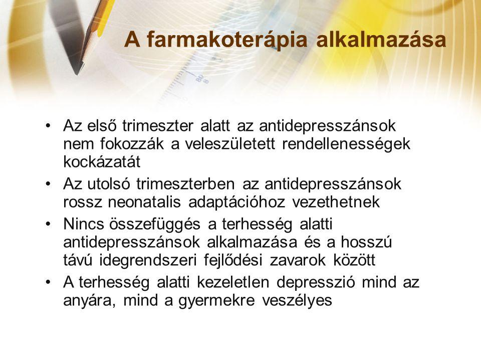 A farmakoterápia alkalmazása