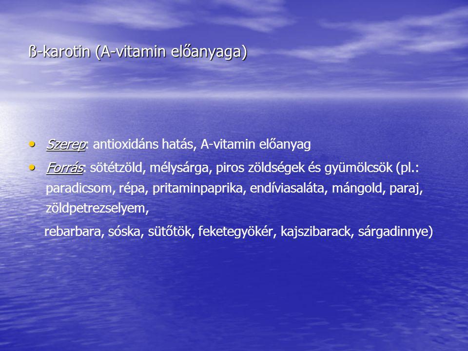 ß-karotin (A-vitamin előanyaga)