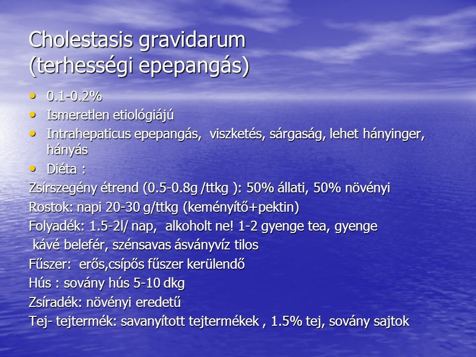 Cholestasis gravidarum (terhességi epepangás)
