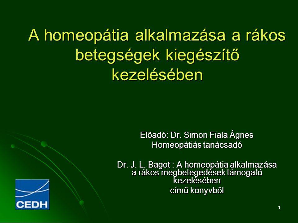 A homeopátia alkalmazása a rákos betegségek kiegészítő kezelésében