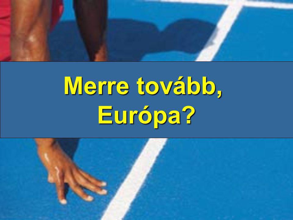 Merre tovább, Európa