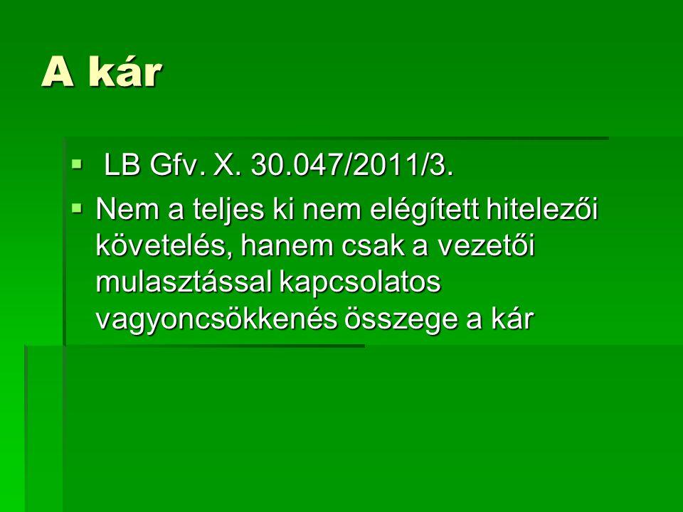 A kár LB Gfv. X. 30.047/2011/3.