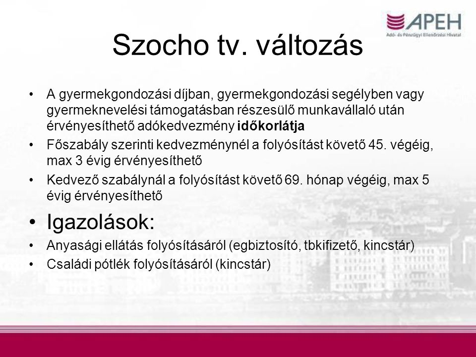 Szocho tv. változás Igazolások: