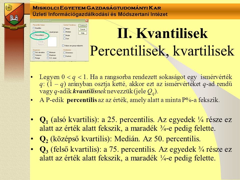 II. Kvantilisek Percentilisek, kvartilisek