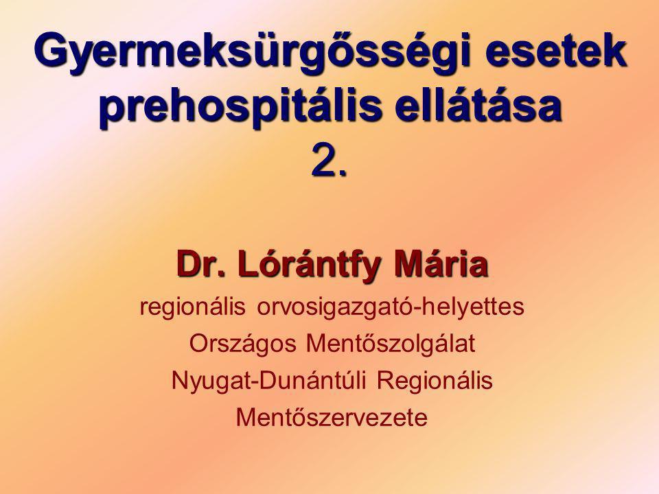 Gyermeksürgősségi esetek prehospitális ellátása 2.