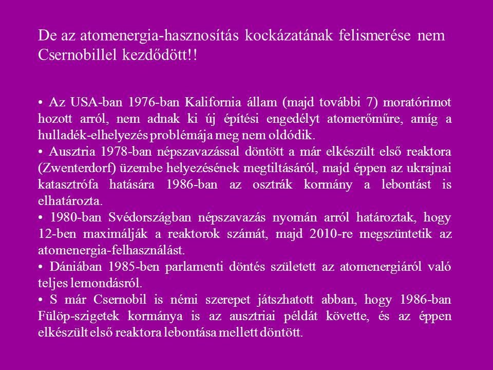 De az atomenergia-hasznosítás kockázatának felismerése nem Csernobillel kezdődött!!