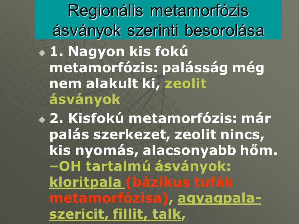 Regionális metamorfózis ásványok szerinti besorolása
