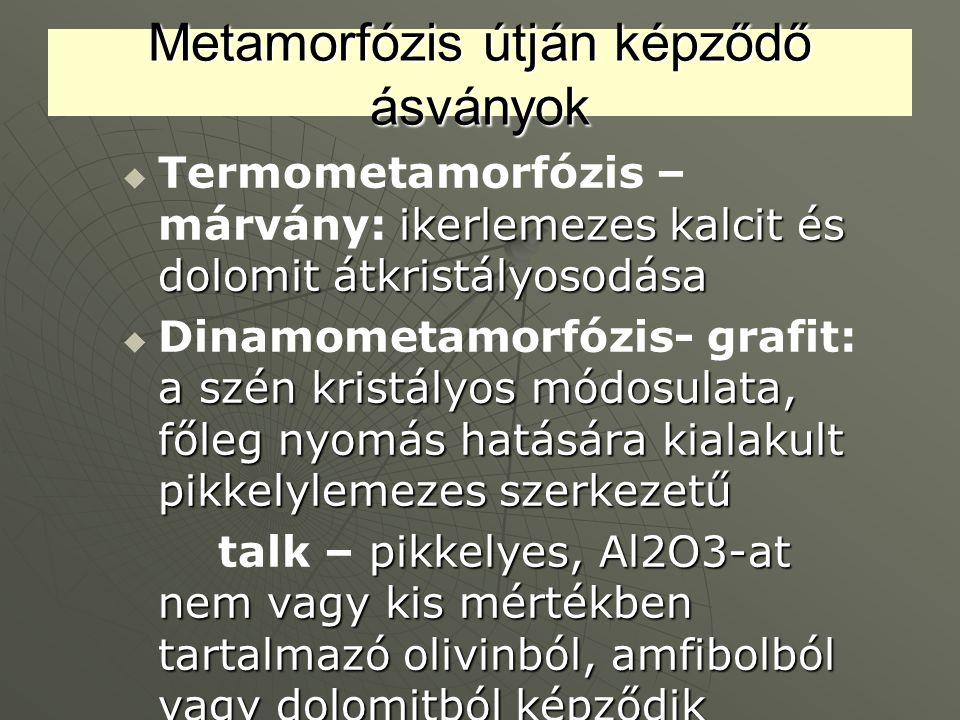 Metamorfózis útján képződő ásványok