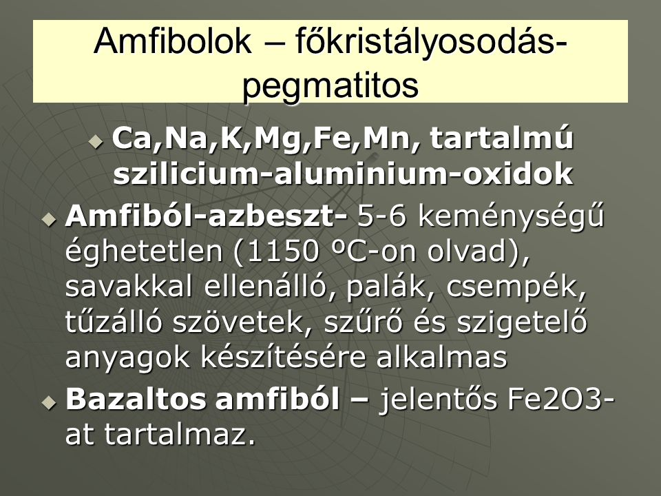 Amfibolok – főkristályosodás-pegmatitos