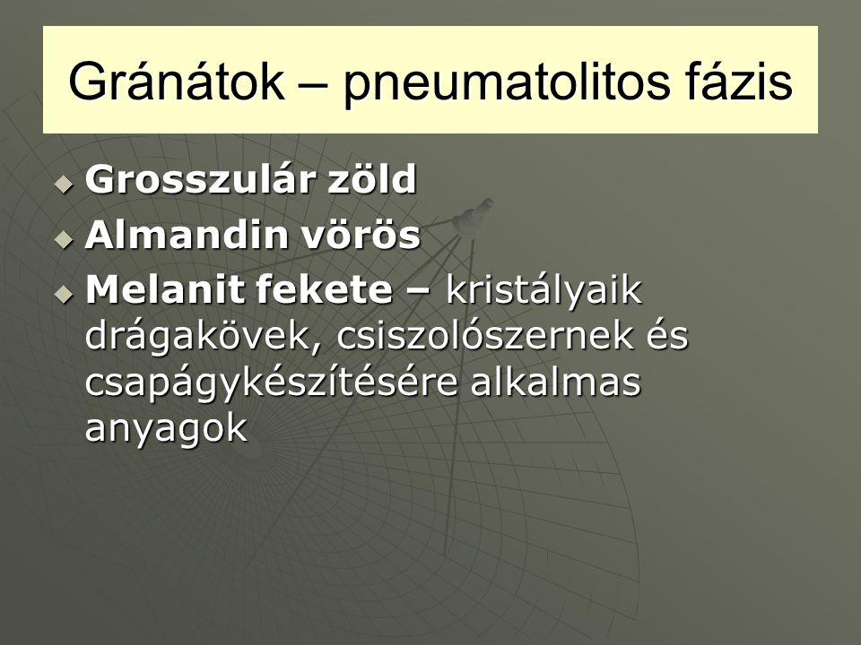 Gránátok – pneumatolitos fázis