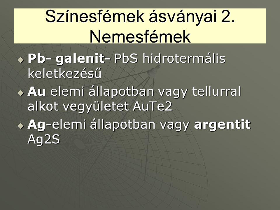 Színesfémek ásványai 2. Nemesfémek