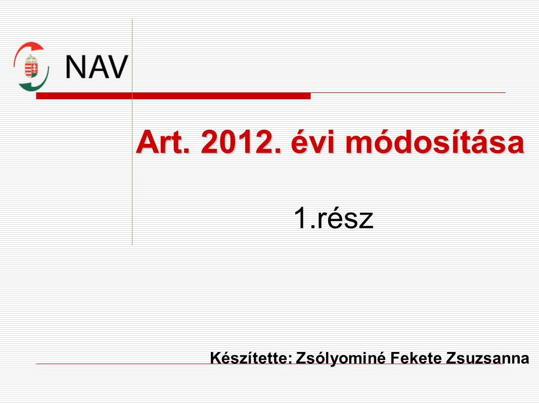 Art. 2012. évi módosítása 1.rész