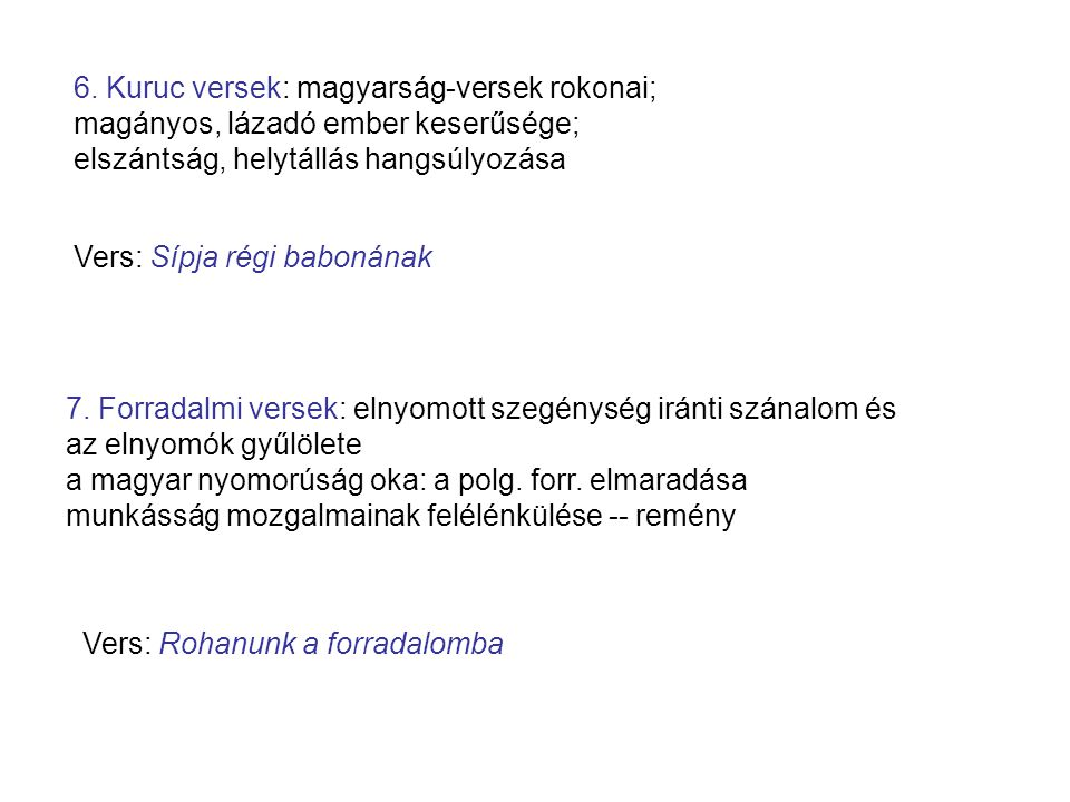 6. Kuruc versek: magyarság-versek rokonai;