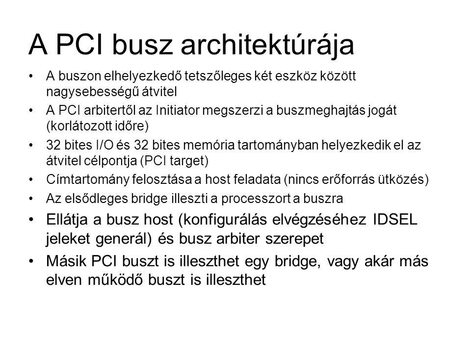 A PCI busz architektúrája