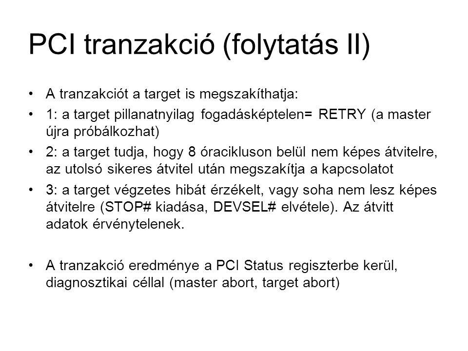 PCI tranzakció (folytatás II)