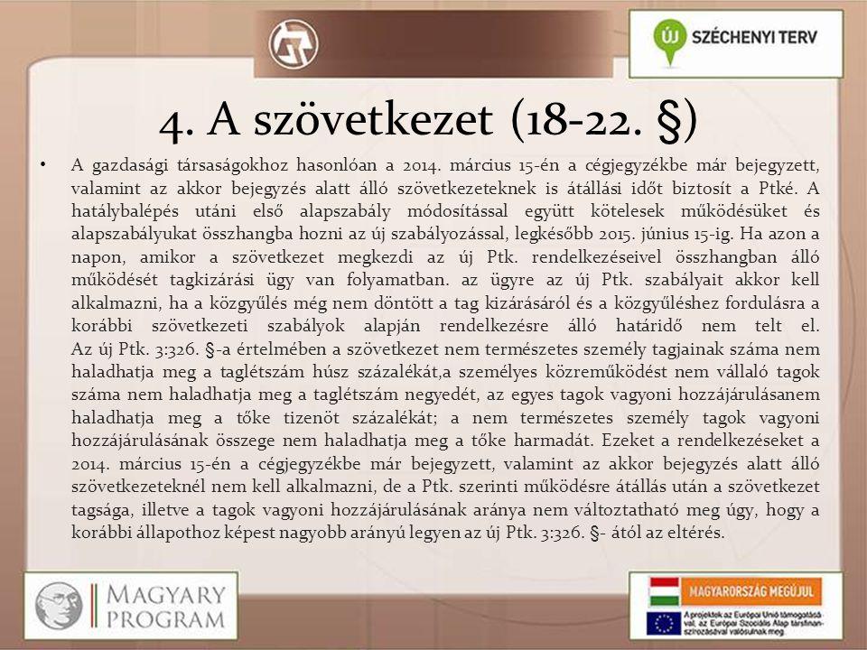 4. A szövetkezet (18-22. §)