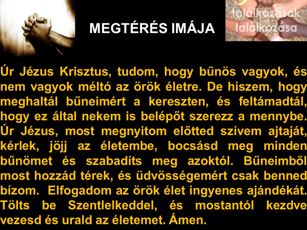 MEGTÉRÉS IMÁJA