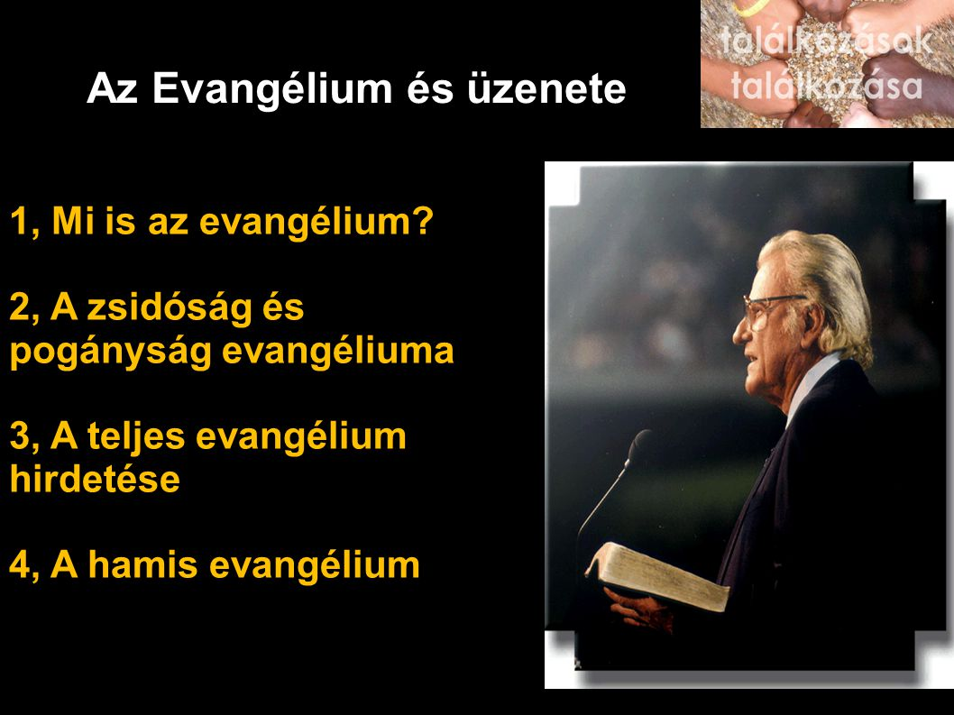 Az Evangélium és üzenete