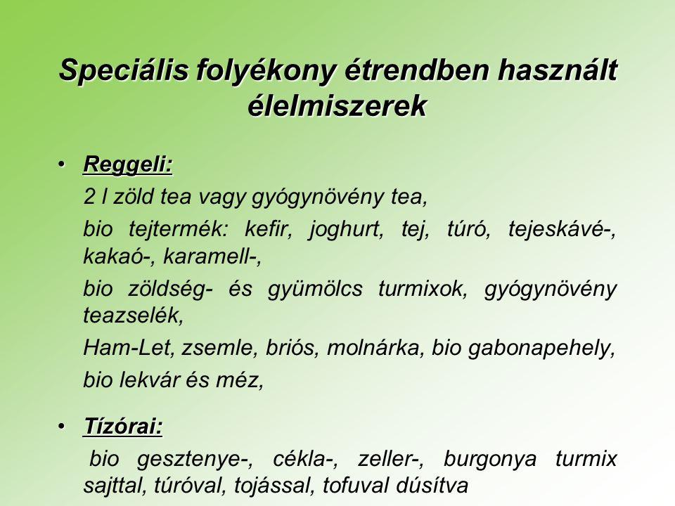 Speciális folyékony étrendben használt élelmiszerek