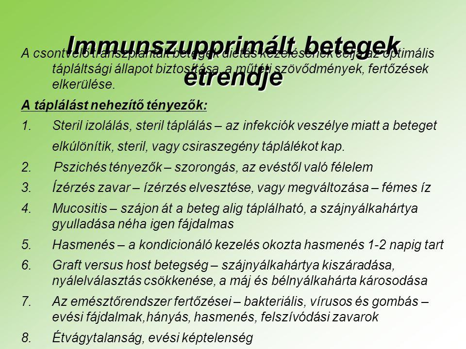 Immunszupprimált betegek étrendje
