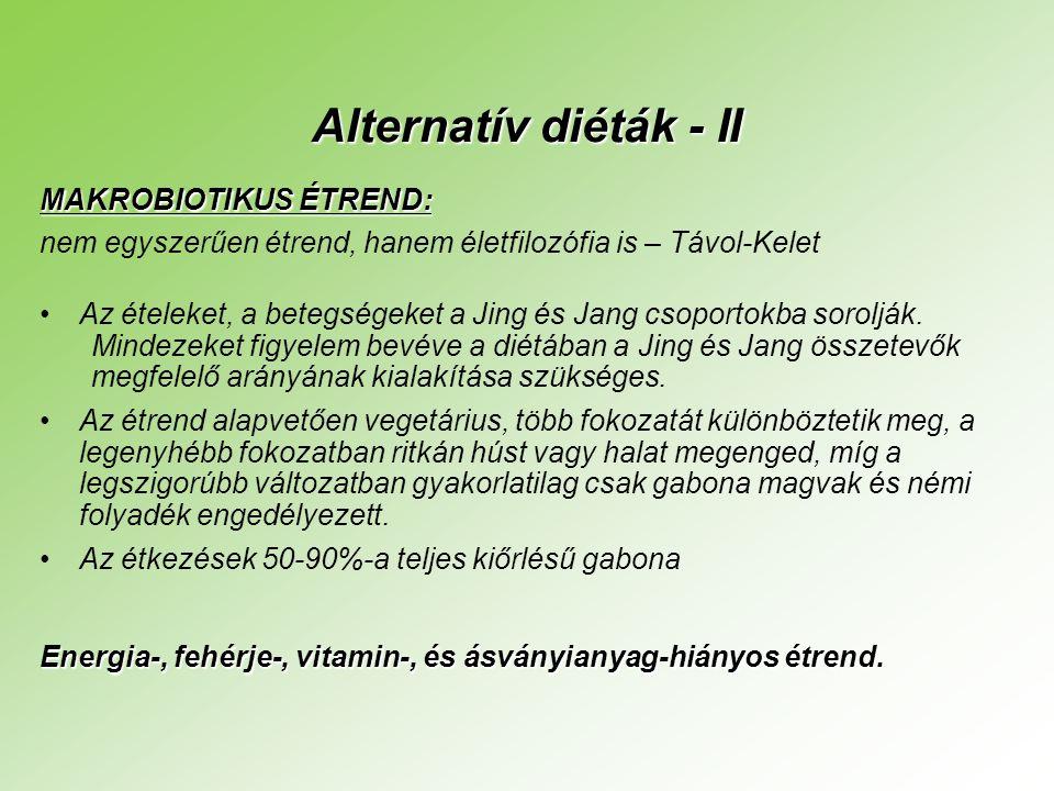 Alternatív diéták - II MAKROBIOTIKUS ÉTREND: