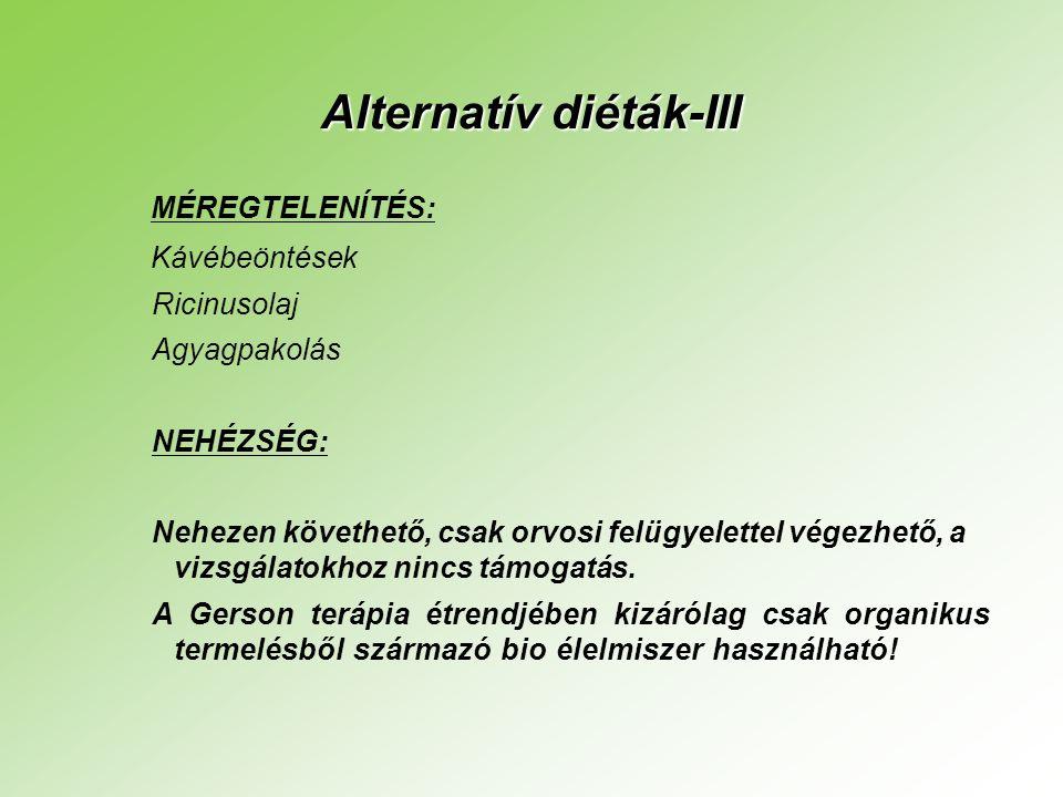 Alternatív diéták-III