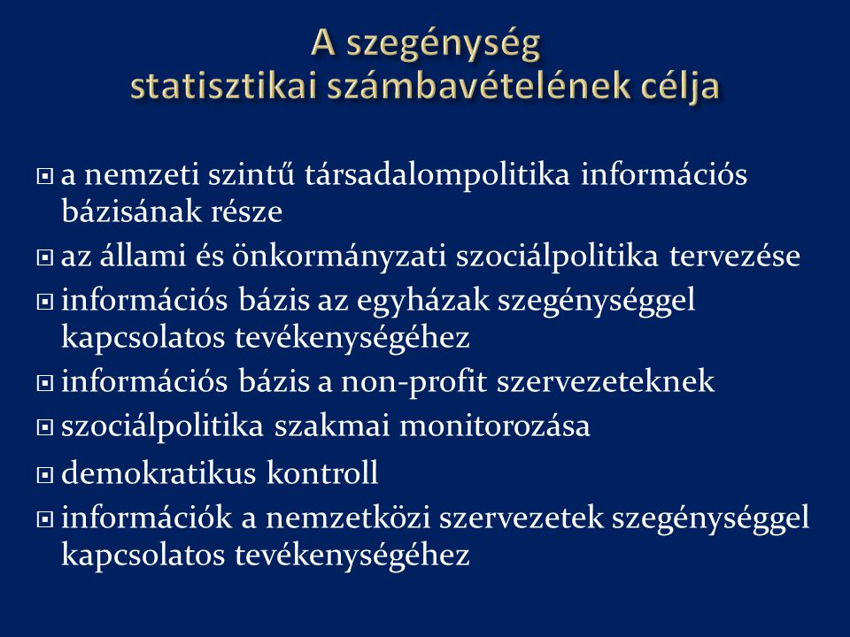 A szegénység statisztikai számbavételének célja