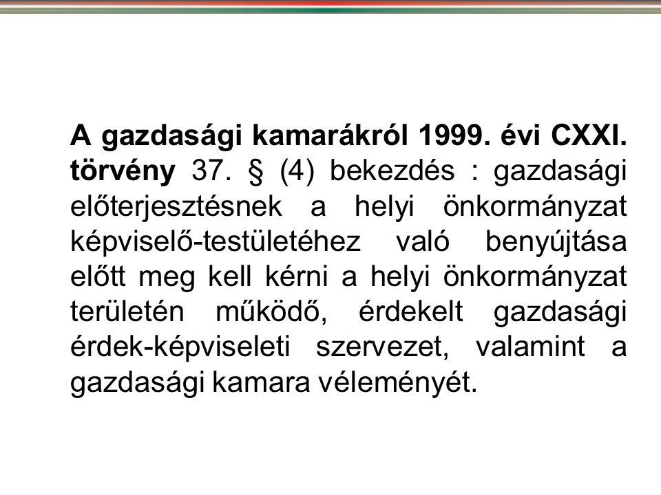 A gazdasági kamarákról 1999. évi CXXI. törvény 37