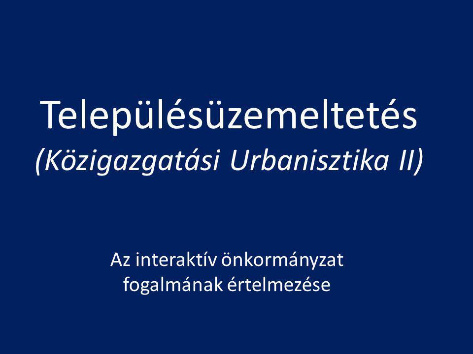 Településüzemeltetés (Közigazgatási Urbanisztika II)