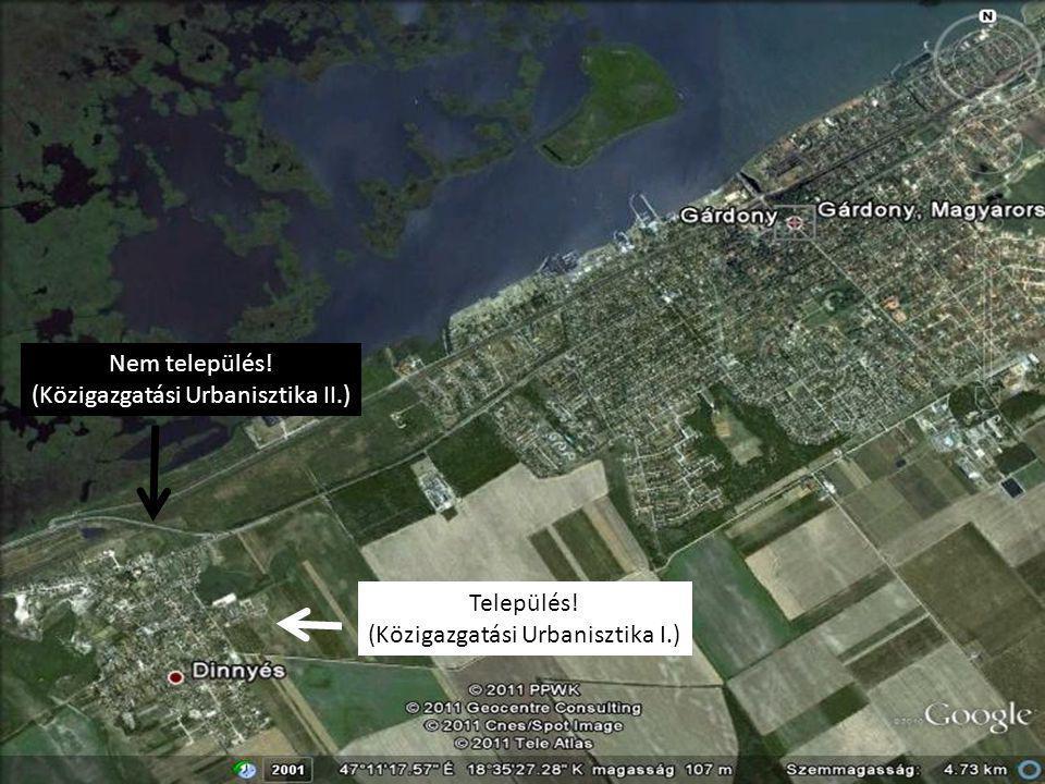 (Közigazgatási Urbanisztika II.)