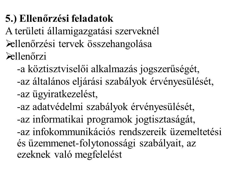 5.) Ellenőrzési feladatok A területi államigazgatási szerveknél