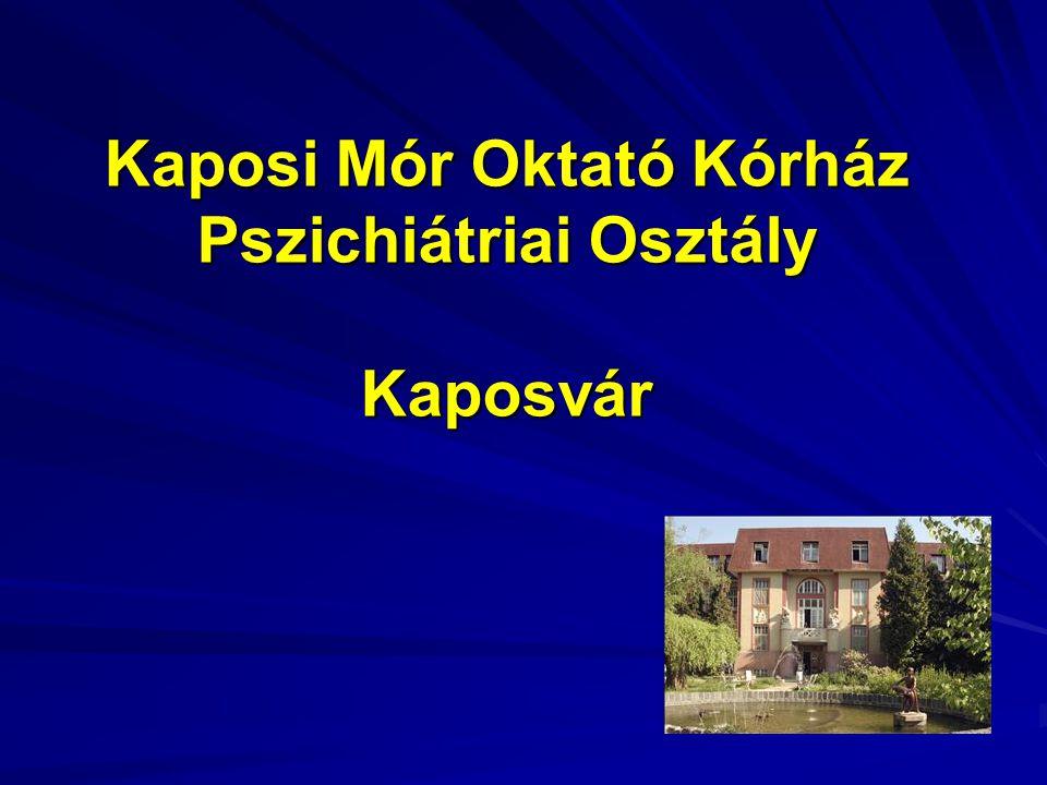 Kaposi Mór Oktató Kórház Pszichiátriai Osztály Kaposvár